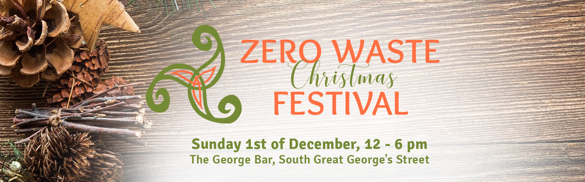 Zero Waste Christmas Festival at The George