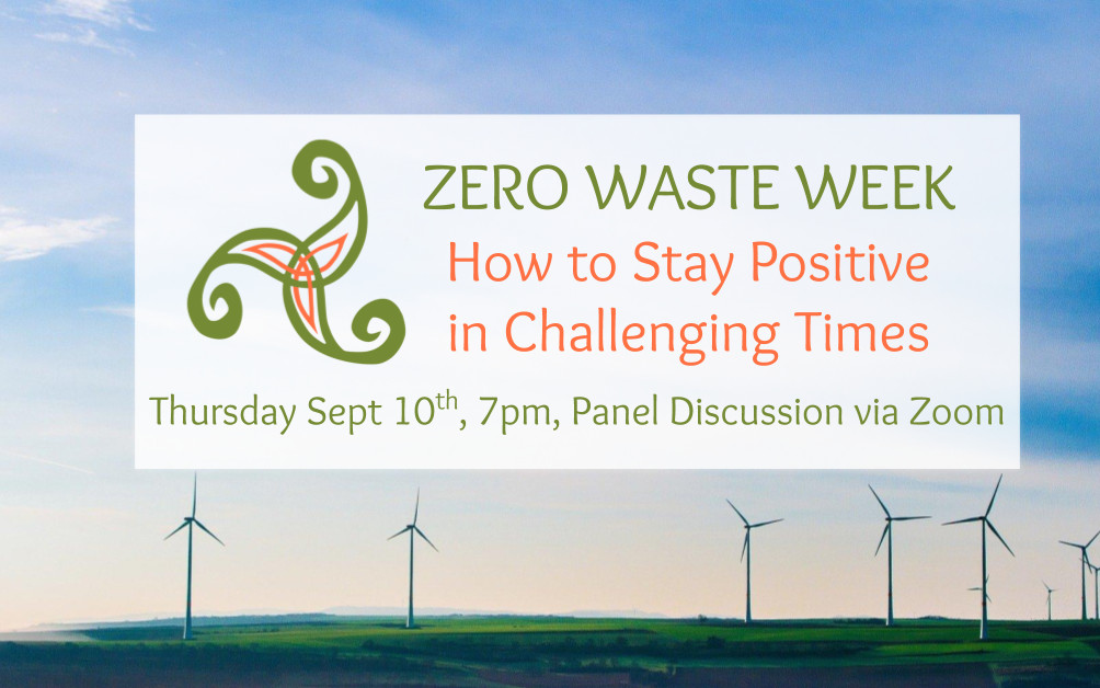 Zero Waste Week Panel Discussion: How to Stay Positive in Challenging Times