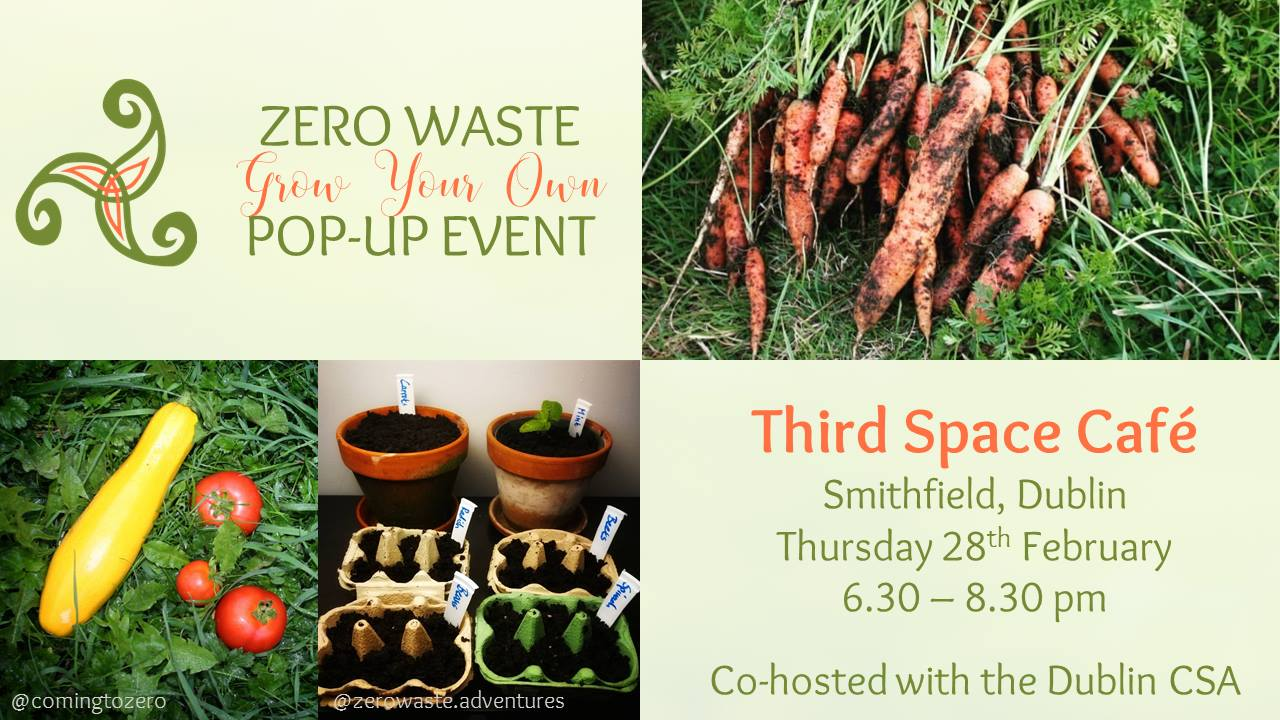 Grow Your Own – Zero Waste Pop-Up Event